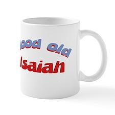 Good Old Isaiah Mug