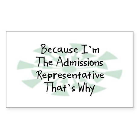 Because Admissions Representative Sticker (Rectang