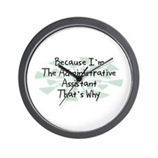Because Administrative Assistant Wall Clock