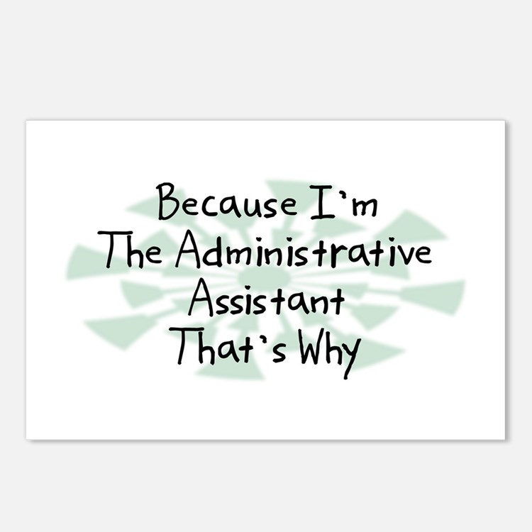 Because Administrative Assistant Postcards (Packag