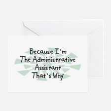 Because Administrative Assistant Greeting Card