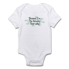 Because Actuary Infant Bodysuit
