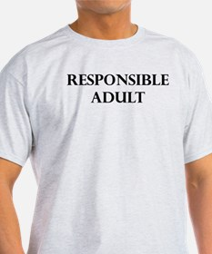 Responsible Adult - T-Shirt