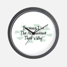 Because Accountant Wall Clock