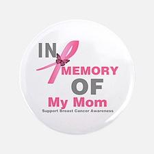 """BreastCancerMemoryMom 3.5"""" Button"""