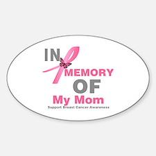 BreastCancerMemoryMom Oval Decal