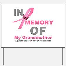 BreastCancerMemoryGrandmother Yard Sign