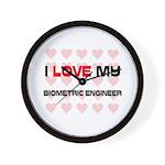 I Love My Biometric Engineer Wall Clock
