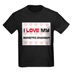 I Love My Biometric Engineer Kids Dark T-Shirt