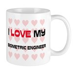 I Love My Biometric Engineer Mug