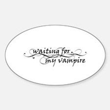 Waiting for my Vampire Oval Decal