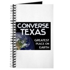 converse texas - greatest place on earth Journal
