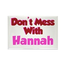 Don't Mess Hannah Rectangle Magnet
