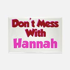 Don't Mess Hannah Rectangle Magnet