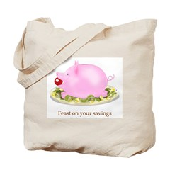 Feast on Your Savings Piggy Bank Tote Bag