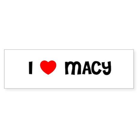 I LOVE MACY Bumper Sticker