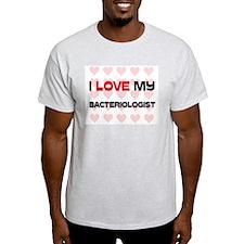 I Love My Bacteriologist T-Shirt