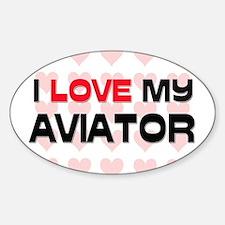 I Love My Aviator Oval Decal
