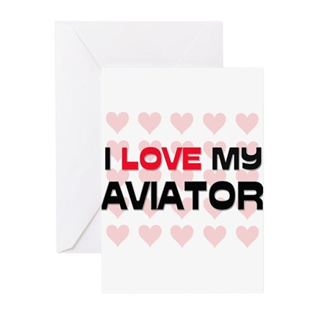 I Love My Aviator Greeting Cards (Pk of 10)