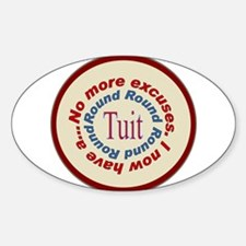 Round Tuit Oval Decal