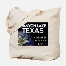 canyon lake texas - greatest place on earth Tote B