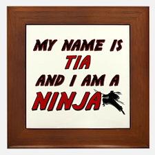 my name is tia and i am a ninja Framed Tile