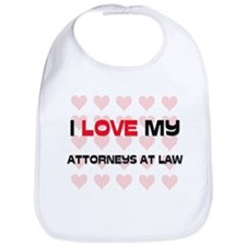 I Love My Attorneys At Law Bib