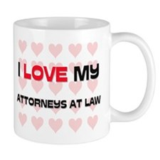 I Love My Attorneys At Law Mug