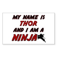 my name is thor and i am a ninja Decal