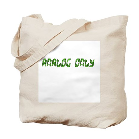 Analog Only Tote Bag