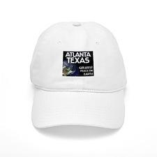 atlanta texas - greatest place on earth Baseball Baseball Cap