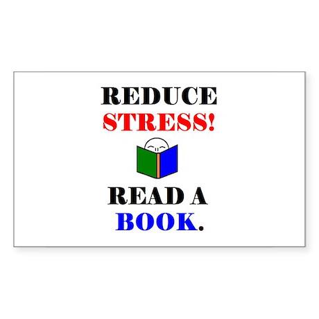 REDUCE STRESS! READ A BOOK. Rectangle Sticker
