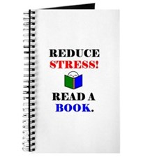 REDUCE STRESS! READ A BOOK. Journal