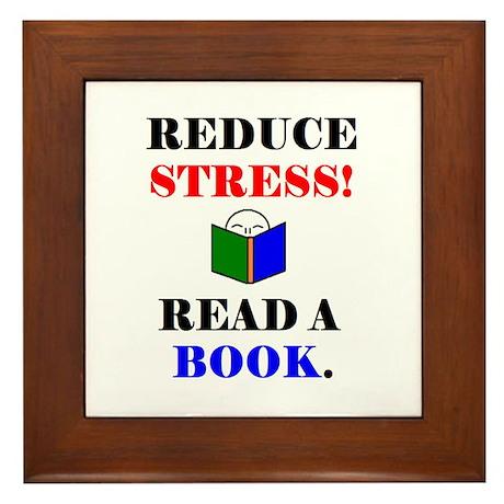 REDUCE STRESS! READ A BOOK. Framed Tile