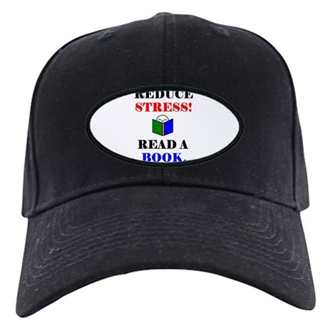 REDUCE STRESS! READ A BOOK. Black Cap