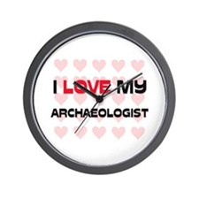I Love My Archaeologist Wall Clock