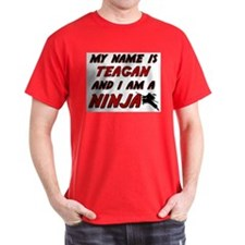 my name is teagan and i am a ninja T-Shirt