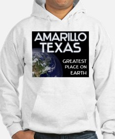 amarillo texas - greatest place on earth Hoodie