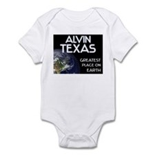 alvin texas - greatest place on earth Infant Bodys