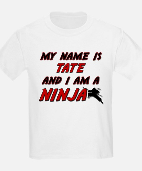 my name is tate and i am a ninja T-Shirt