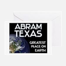abram texas - greatest place on earth Greeting Car