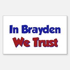 In Brayden We Trust Rectangle Decal
