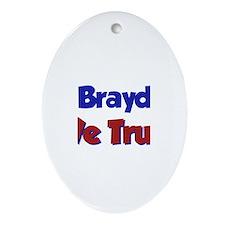 In Brayden We Trust Oval Ornament