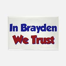 In Brayden We Trust Rectangle Magnet