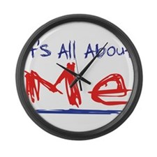 It's all about ME! Large Wall Clock
