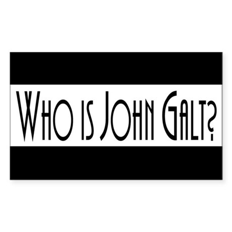 Who is John Galt? Atlas Shrugged Sticker (Rectangl