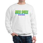 House spouse Sweatshirt