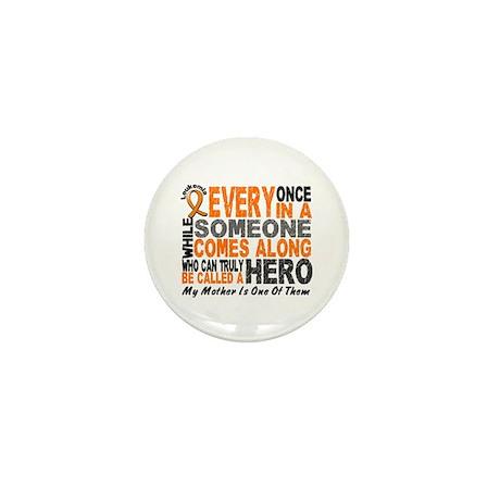 HERO Comes Along 1 Mother LEUKEMIA Mini Button