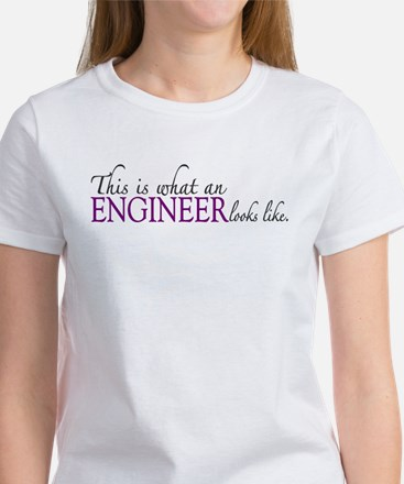 What an ENGINEER Looks Like Women's T-Shirt