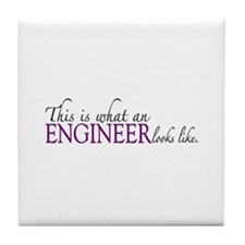 What an ENGINEER Looks Like Tile Coaster